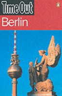 Time Out Guide To Berlin : it is berlin. the wall may...