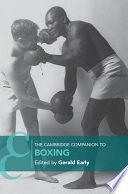 The Cambridge Companion to Boxing And Historical Importance Of Boxing Around