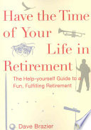 Have the Time of Your Life in Retirement