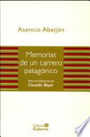 Memorias de Un Carrero Patagonico