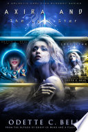 Axira and The Lost Star The Complete Series The Full Third And Fourth Instalments Of The