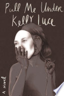 Ebook Pull Me Under Epub Kelly Luce Apps Read Mobile