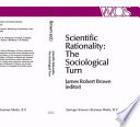Scientific Rationality  The Sociological Turn