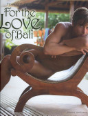 For the Love of Bali