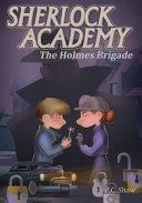 The Holmes Brigade