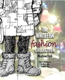 The Whitefish Fashion Collection