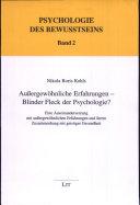 Außergewöhnliche Erfahrungen - Blinder Fleck der Psychologie?