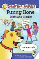 Martha Speaks  Funny Bone Jokes and Riddles