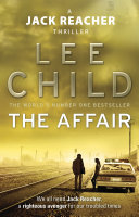 The Affair : Jack Reacher Series 16 - Lee Child