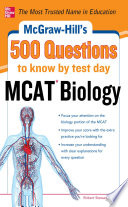 McGraw Hill s 500 MCAT Biology Questions to Know by Test Day