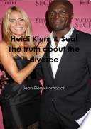 Heidi Klum   Seal The truth about the divorce