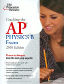 Cracking the AP Physics B Exam  2010 Edition