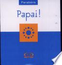 Parabens Papai