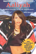 Aaliyah : of the successful singer who first gained...