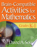 Brain Compatible Activities for Mathematics  Grades K 1