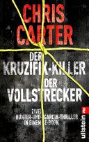 Der Kruzifix-Killer / Der Vollstrecker