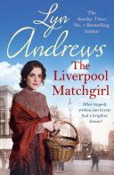 download ebook the liverpool matchgirl: the heart-rending saga of a motherless liverpool girl pdf epub