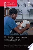 Routledge Handbook Of African Literature