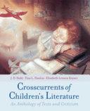 Crosscurrents of Children s Literature