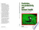 Pesticides Rice Productivity And Farmers Health