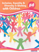 Inclusion  Equality and Diversity in Working with Children