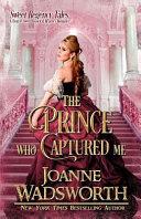 The Prince Who Captured Me