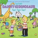 download ebook danny and the dinosaur: eggs, eggs, eggs! pdf epub