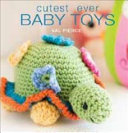 Cutest Ever Baby Toys