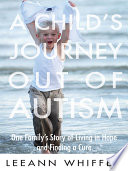 A Child s Journey Out of Autism