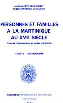 Personnes et familles à la Martinique au XVIIo siècle
