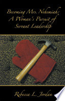 Becoming Mrs Nehemiah A Woman S Pursuit Of Servant Leadership