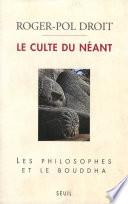 Le Culte Du N Ant Les Philosophes Et Le Bouddha