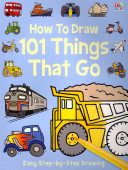 How to Draw 101 Things That Go