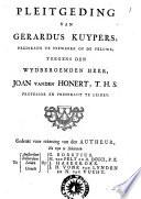 Pleitgeding van Gerardus Kuypers, predikant te Niewkerk op de Veluwe; teegens ... Joan vanden Honert, T.H.S. professor en predikant te Leiden