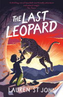 The Last Leopard by Lauren St John