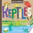 Hello  World  Reptiles Book PDF