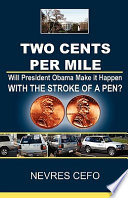 download ebook two cents per mile: will president obama make it happen with the stroke of a pen? pdf epub