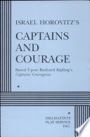 Israel Horovitz's Captains and Courage