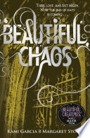 Beautiful Chaos by Margaret Stohl