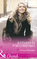 A Countess For Christmas (Mills & Boon Cherish) (Maids Under The Mistletoe, Book 1) : ...