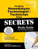 Certified Hemodialysis Technologist Technician Exam Secrets Study Guide