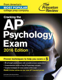 Cracking the AP Psychology Exam  2016 Edition