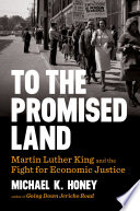 To the Promised Land  Martin Luther King and the Fight for Economic Justice Book PDF
