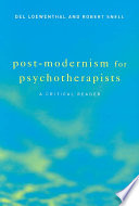 Post Modernism For Psychotherapists