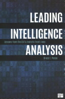Leading Intelligence Analysis: Lessons from the CIA's Analytic Front Lines