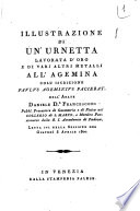 Illustrazione di un urnetta lavorata d oro e di varj altri metalli all agemina coll iscrizione Paulus ageminus faciebat dell abate Daniele d r  Francesconi