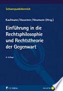 Einführung in Rechtsphilosophie und Rechtstheorie der Gegenwart