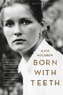 Born With Teeth : how to dance, how to talk,...