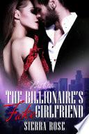 The Billionaire s Fake Girlfriend   Part 1  A Contemporary Romance