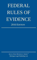 Federal Rules of Evidence  2016 Edition